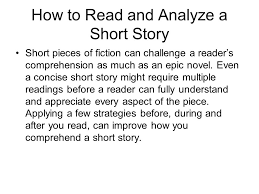 how to read and analyze a story pieces of fiction can