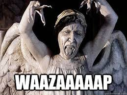 Angel Meme - waazaaaaap weeping angel quickmeme
