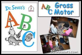 De Seuss Abc Read Aloud Alphabeth Book For Dr Seuss S Abcs Gross Motor 3 Dinosaurs