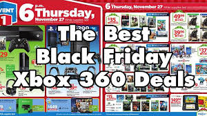 best black friday deals 2017 diks top 5 best xbox 360 black friday deals