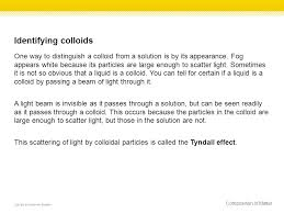 the scattering of light by colloids is called section 1 copyright mcgraw hill education properties of matter