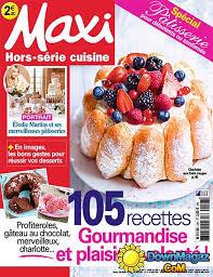 maxi cuisine hors s駻ie special patisserie 28 images journaux