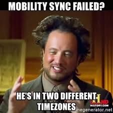 Meme Generator Two Images - mobility sync failed he s in two different timezones history