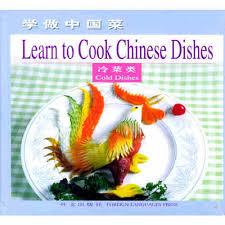 cuisiner en anglais apprendre à cuisiner des plats chinois froid plats chinois et