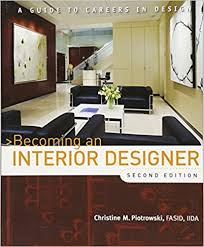 Becoming An Interior Designer | becoming an interior designer a guide to careers in design