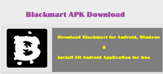 black mart apk blackmart apk install blackmart for pc windows