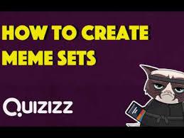 How To Create Meme - quizizz how to create meme sets youtube