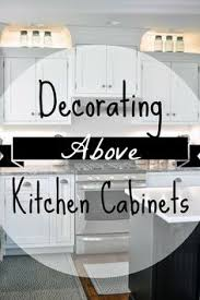 interior decorating kitchen above the kitchen cabinets decor kitchens display