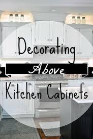 interior decorating kitchen above the kitchen cabinets decor kitchens display
