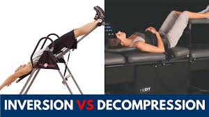 how to decompress spine without inversion table inversion table vs spinal decompression therapy youtube