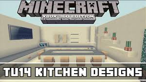Kitchen Ideas Minecraft Minecraft Xbox 360 Tu14 Kitchen Designs Youtube