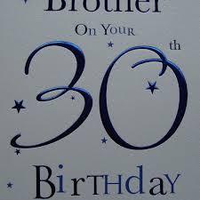 brother 30th birthday birthday card dot2dot cards u0026 gifts