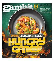 new orleans spring restaurant guide 2016 by gambit issuu loversiq