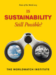 state of the world 2013 is sustainability still possible