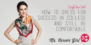 How To Be Comfortable In Your Own Skin How To Dress For Success In College And Still Be Comfortable