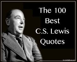 Love Isnt Easy Quotes by The 100 Best C S Lewis Quotes Anchored In Christ