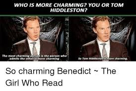 who is more charming you or tom hiddleston the most charming