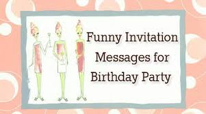 birthday text invitation messages invitation messages for birthday party