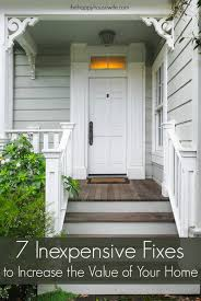 ways to increase home value inexpensive ways to increase home value the happy housewife