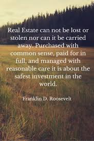 quotes about friends you can rely on the greatest real estate quotes
