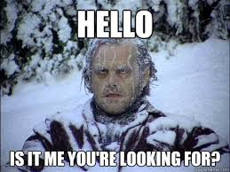Hello Is It Me You Re Looking For Meme - hello is it me you re looking for frozen jack quickmeme