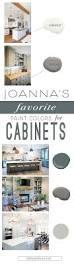 best ideas about paint pinterest for best paint for cabinets joanna favorite kitchen cabinet colors