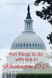 washington d c family trips vacation and road trips