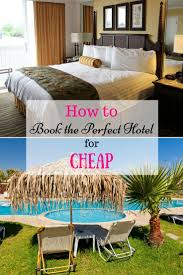 best 25 hotels for cheap ideas on pinterest cheap hotel prices