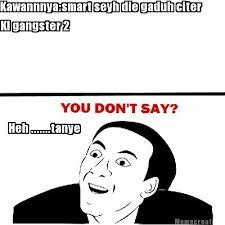 You Don T Say Meme - meme creator you dont say meme generator at memecreator org