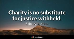 charity is no substitute for justice withheld augustine