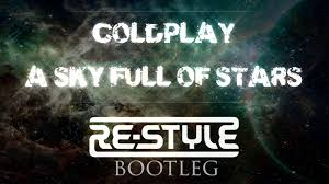 download mp3 coldplay of stars coldplay a sky full of stars re style bootleg free download