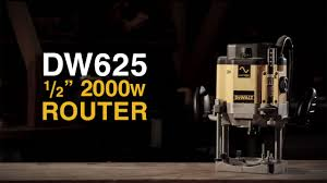 Fine Woodworking Dewalt Router Review by Dw625 2000w Half Inch Router From Dewalt Youtube