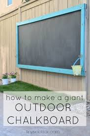 how to make an outdoor chalkboard