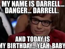 Darrell Meme - happy birthday dangerdarrell anything other than polaris