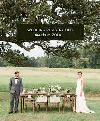 creating a wedding registry tips for creating a wedding registry with zola green