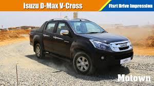 isuzu dmax 2016 isuzu d max v cross first drive impression motown india youtube