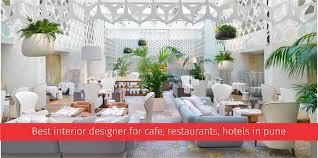 best interior designer for cafe restaurants hotels in pune