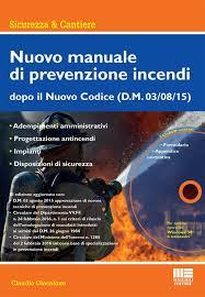 maggioli editore sede nuovo manuale di prevenzione incendi con cd rom claudio