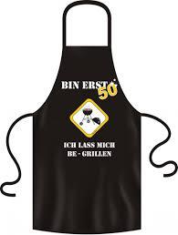 50 geburtstag lustige sprüche lustige grillschürze bin erst 50 schurz grillen bbq sprüche