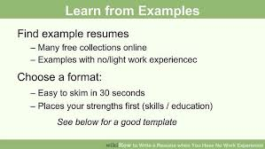 How To Write A Resume Online by How To Write A Resume When You Have No Work Experience 10 Steps