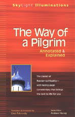 the way of the pilgrim the way of a pilgrim book reviews books spirituality practice