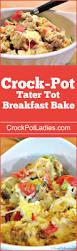 crock pot tater tot breakfast bake crock pot ladies