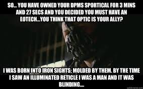 Owned Meme - so you have owned your dpms sportical for 3 mins and 27 secs and