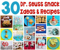 dr seuss party food 30 dr seuss snack ideas and recipes s home
