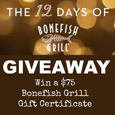 bonefish gift card 12 days of bonefish grill giveaway four readers will win 75