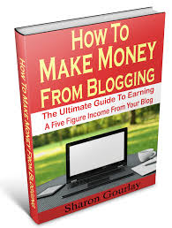blogger guide pdf how to make money from blogging the ultimate guide to earning a