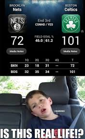 Real Life Memes - nba memes on twitter brooklyn nets vs boston celtics is this