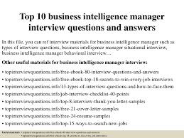 top10businessintelligencemanagerinterviewquestionsandanswers 150413215313 conversion gate01 thumbnail 4 jpg cb u003d1428980036