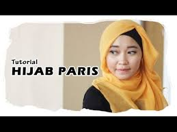 tutorial hijab paris bisikan search result youtube video tutorial hijab modern