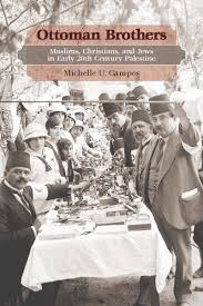 Ottoman Books Ottoman Brothers Muslims Christians And Jews In Early Twentieth